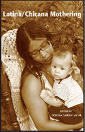 Chicana Mothering