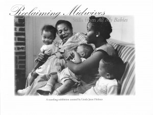 """""""Reclaiming Midwives: Stills From All My Babies""""  Photograph: ©Robert Galbraith"""