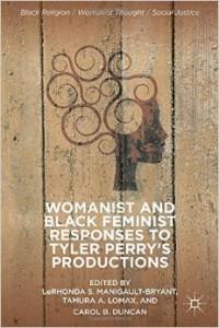 Womanist and Black Feminist responses